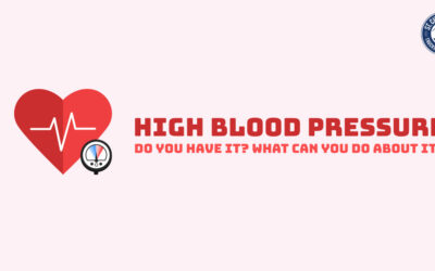 High Blood Pressure: Do You Have It? What Can You Do About It?