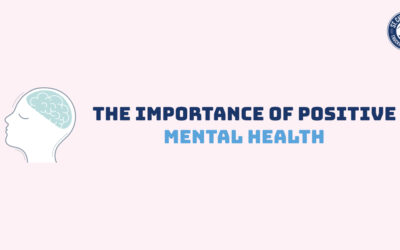 The Importance of Positive Mental Health
